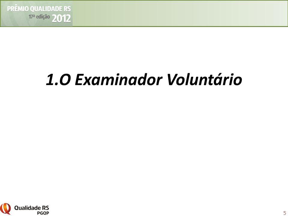 1.O Examinador Voluntário
