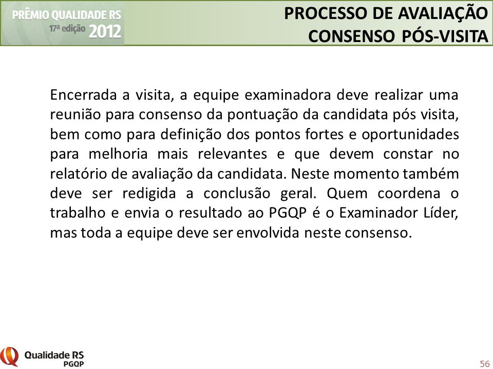 PROCESSO DE AVALIAÇÃO CONSENSO PÓS-VISITA