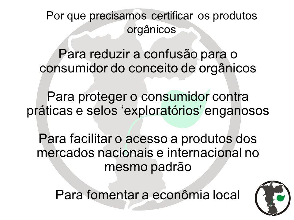 Por que precisamos certificar os produtos orgânicos