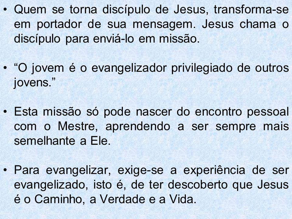 Quem se torna discípulo de Jesus, transforma-se em portador de sua mensagem. Jesus chama o discípulo para enviá-lo em missão.
