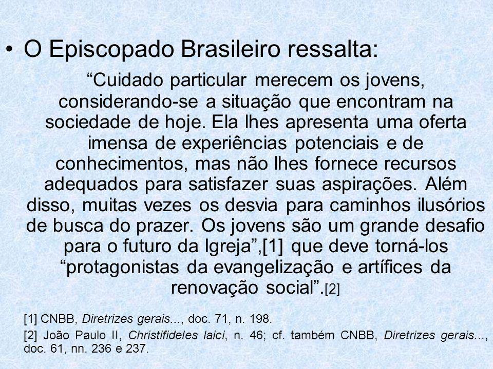 O Episcopado Brasileiro ressalta: