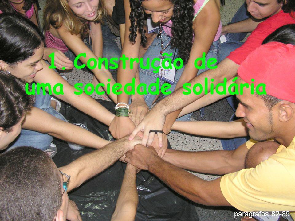 Construção de uma sociedade solidária