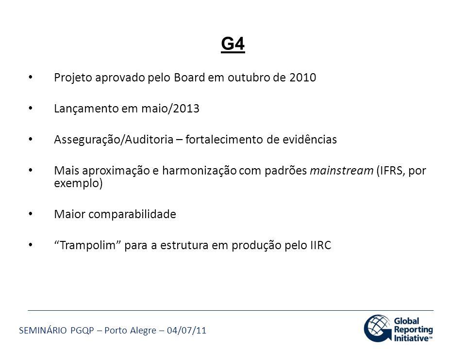 G4 Projeto aprovado pelo Board em outubro de 2010