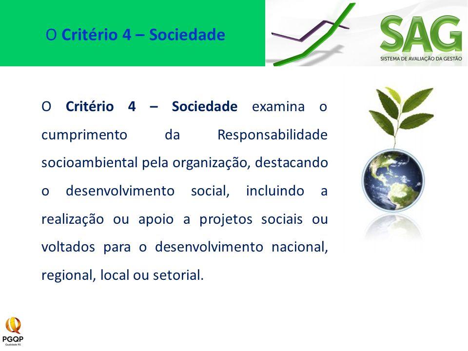O Critério 4 – Sociedade
