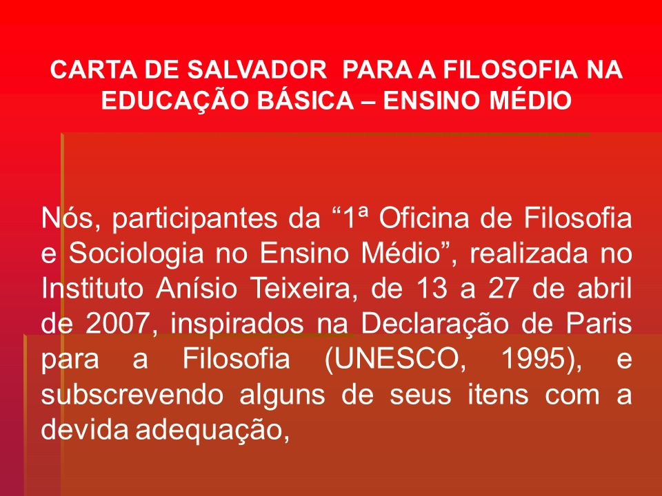 CARTA DE SALVADOR PARA A FILOSOFIA NA EDUCAÇÃO BÁSICA – ENSINO MÉDIO