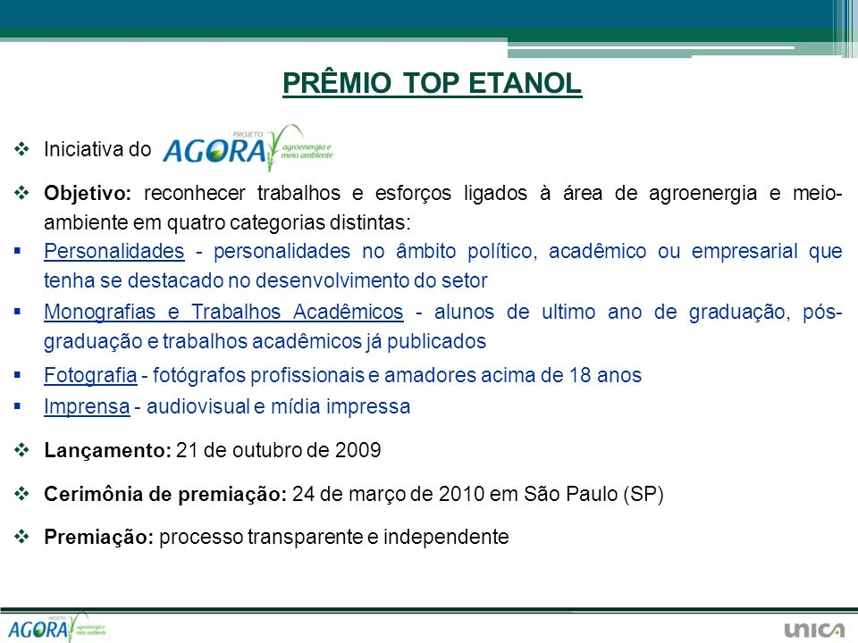 PRÊMIO TOP ETANOL Iniciativa do