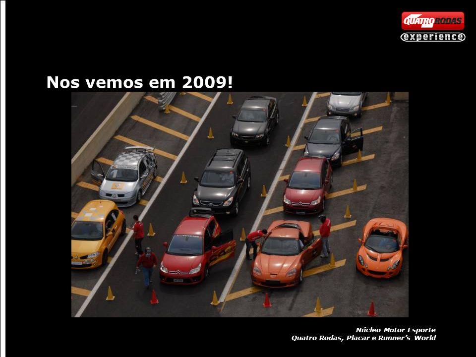 Nos vemos em 2009! Núcleo Motor Esporte