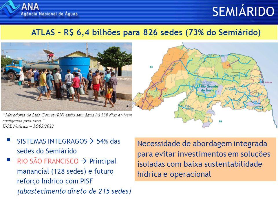 SEMIÁRIDO ATLAS – R$ 6,4 bilhões para 826 sedes (73% do Semiárido)
