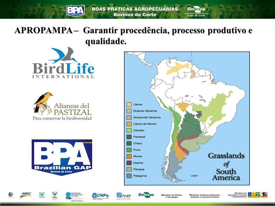 APROPAMPA – Garantir procedência, processo produtivo e qualidade.