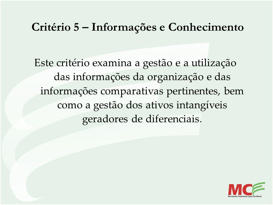 Critério 5 – Informações e Conhecimento
