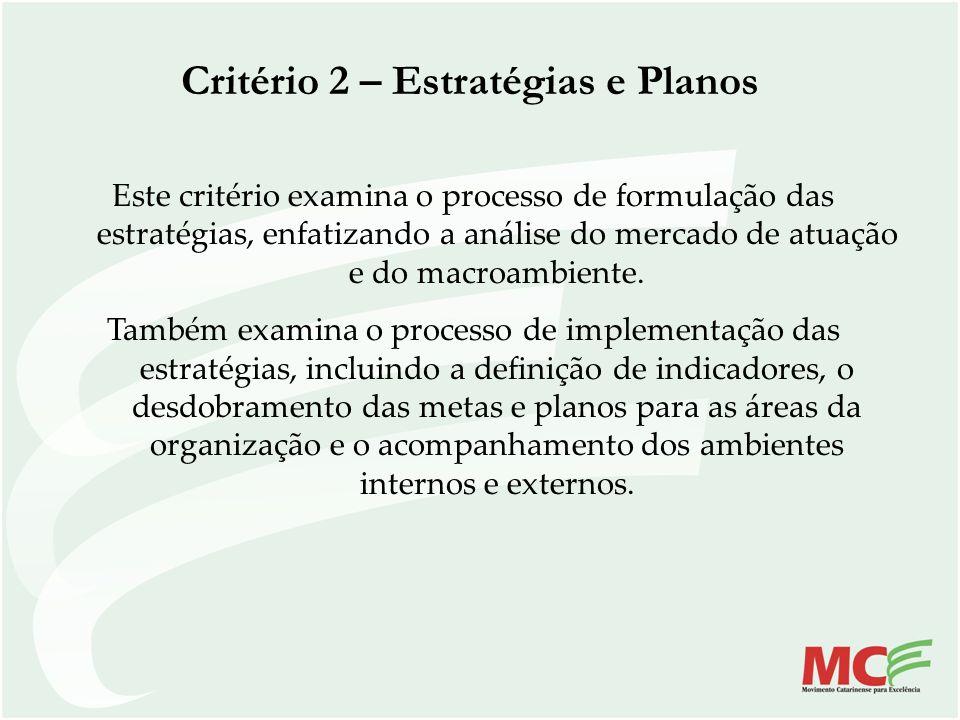 Critério 2 – Estratégias e Planos