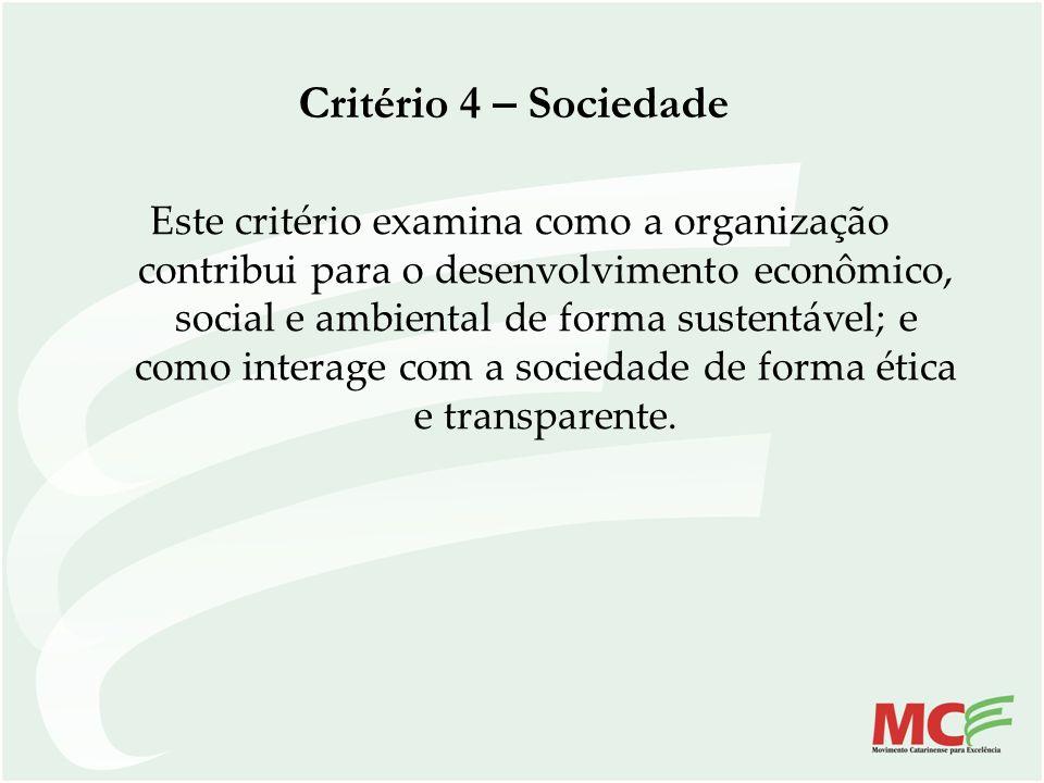 Critério 4 – Sociedade