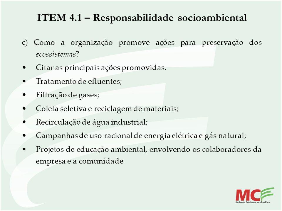 ITEM 4.1 – Responsabilidade socioambiental