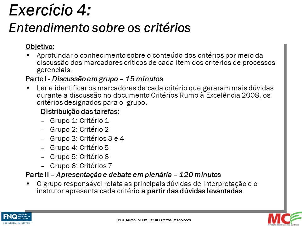 Exercício 4: Entendimento sobre os critérios