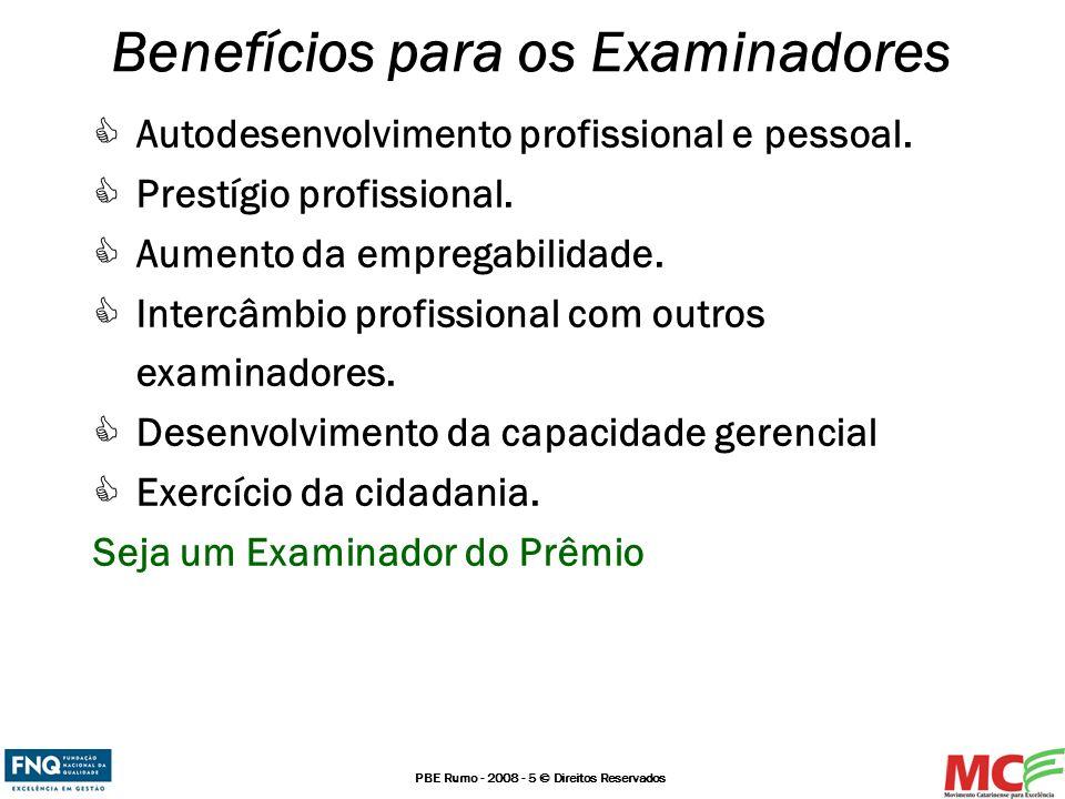 Benefícios para os Examinadores