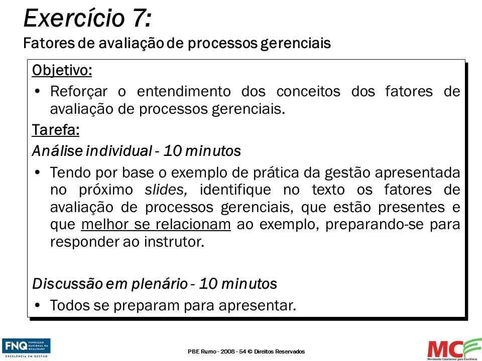 Exercício 7: Fatores de avaliação de processos gerenciais