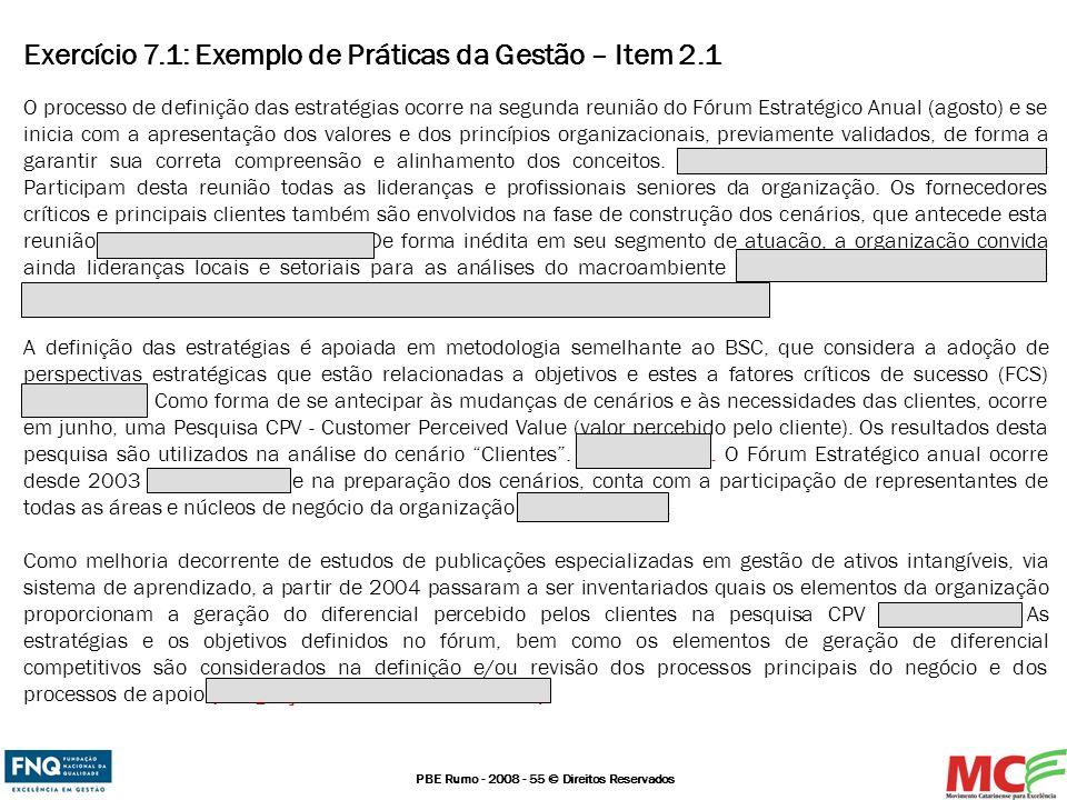 Exercício 7.1: Exemplo de Práticas da Gestão – Item 2.1