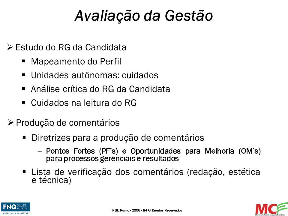 Avaliação da Gestão Estudo do RG da Candidata Mapeamento do Perfil