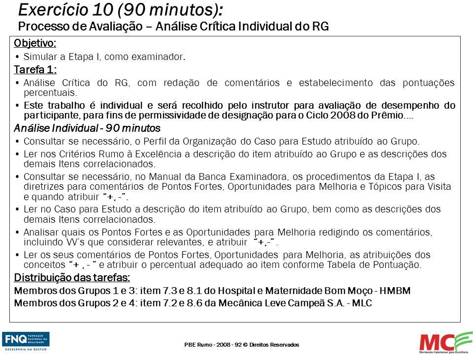 Exercício 10 (90 minutos): Processo de Avaliação – Análise Crítica Individual do RG