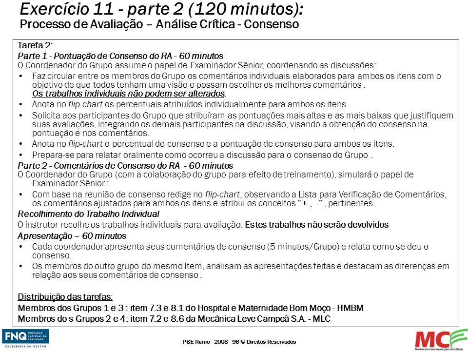 Exercício 11 - parte 2 (120 minutos): Processo de Avaliação – Análise Crítica - Consenso