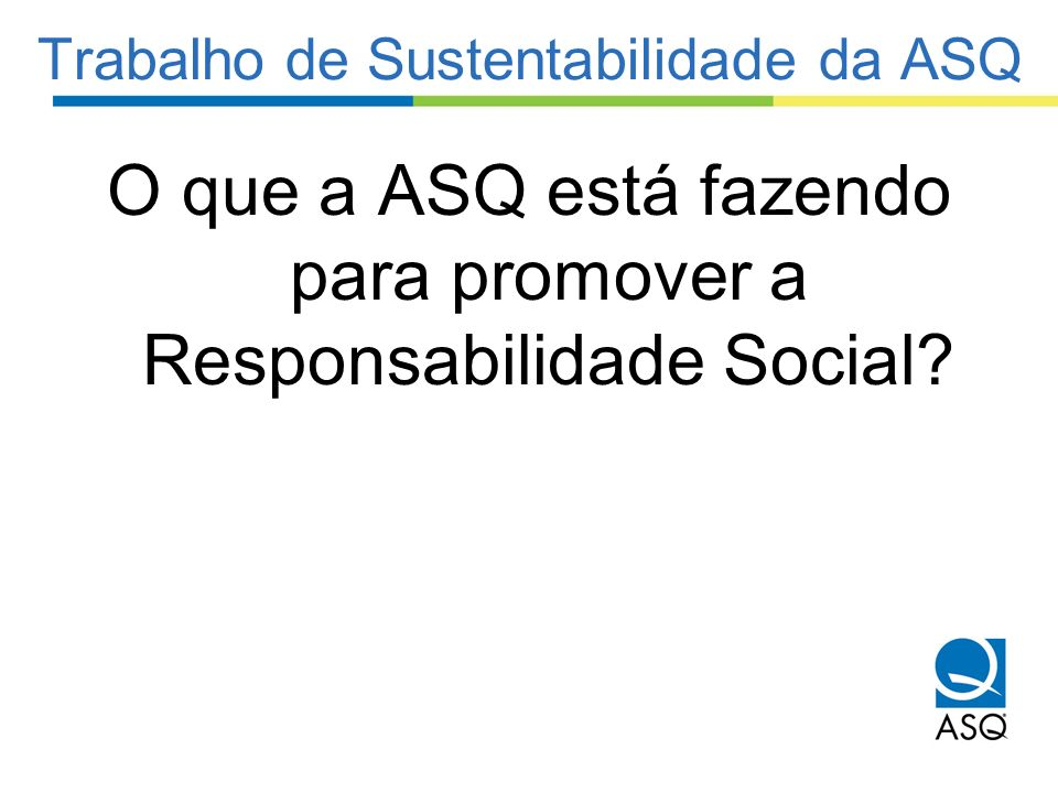 Trabalho de Sustentabilidade da ASQ