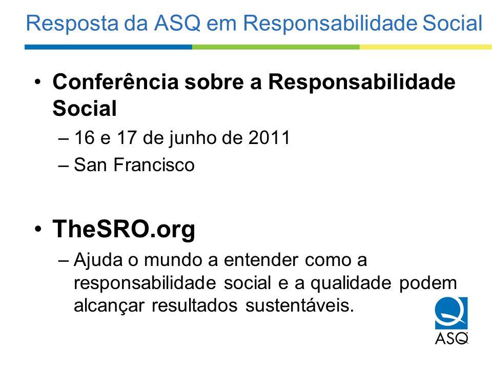 Resposta da ASQ em Responsabilidade Social