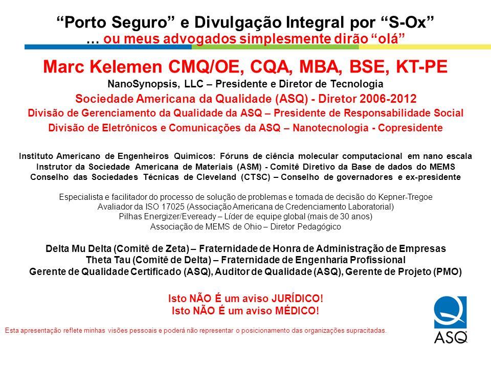 Marc Kelemen CMQ/OE, CQA, MBA, BSE, KT-PE