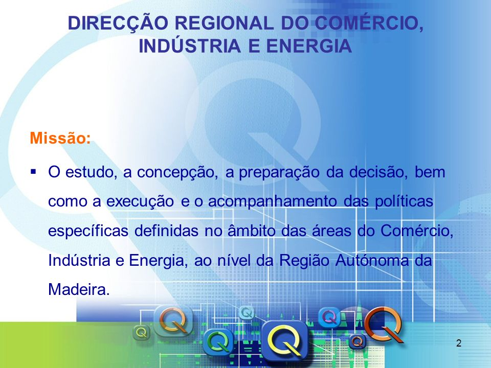 DIRECÇÃO REGIONAL DO COMÉRCIO, INDÚSTRIA E ENERGIA