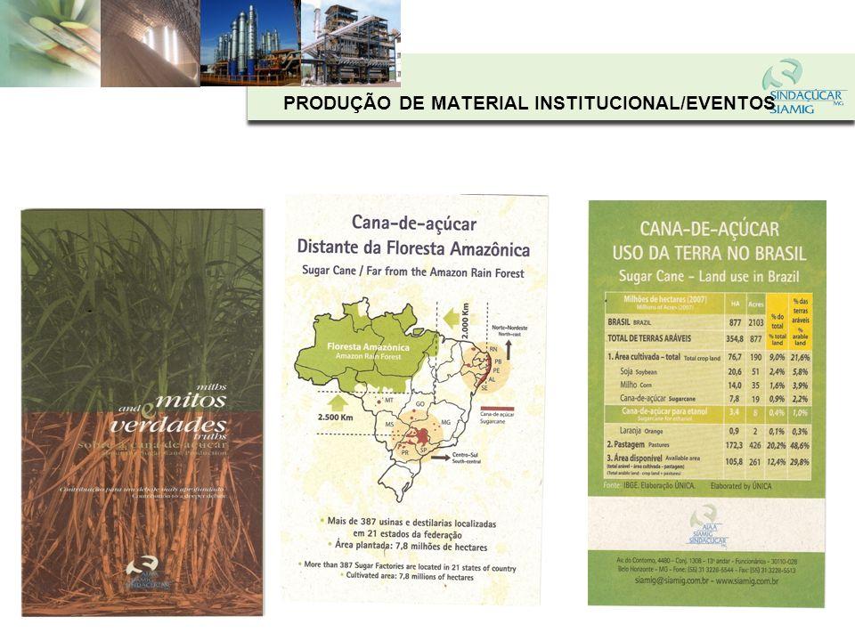 PRODUÇÃO DE MATERIAL INSTITUCIONAL/EVENTOS