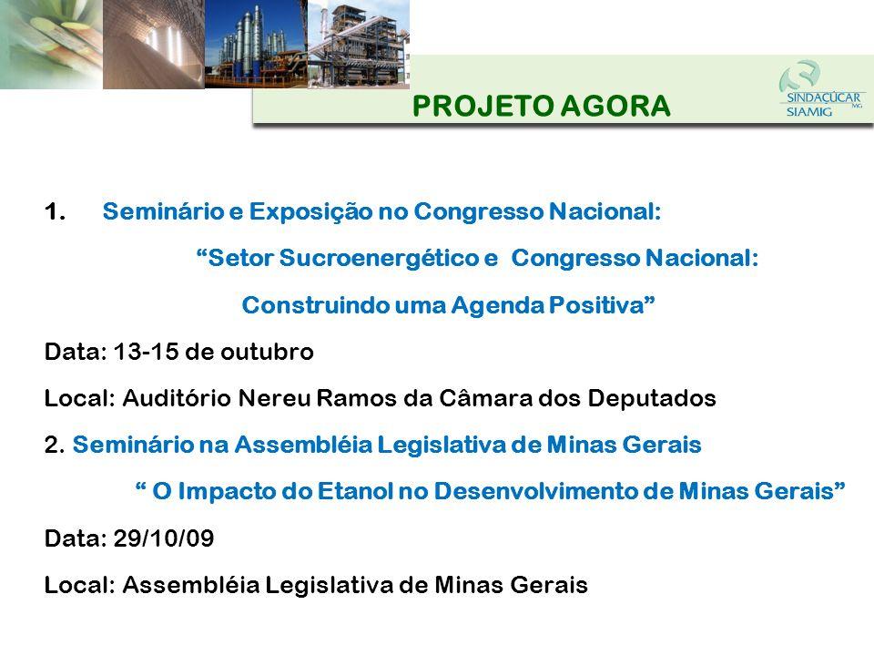 PROJETO AGORA Seminário e Exposição no Congresso Nacional: