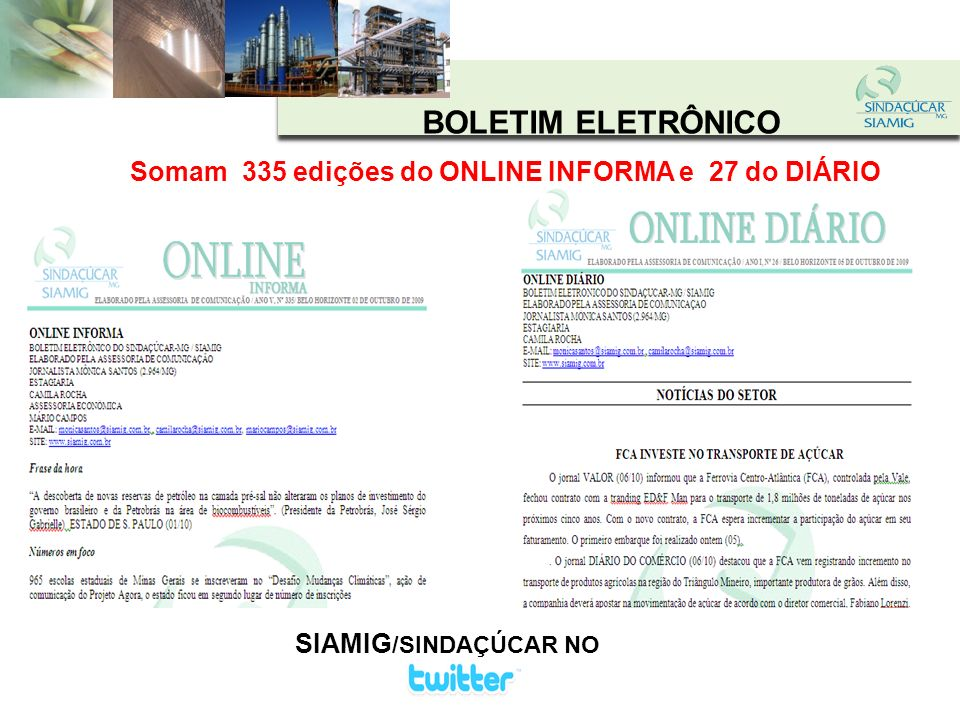 BOLETIM ELETRÔNICO Somam 335 edições do ONLINE INFORMA e 27 do DIÁRIO
