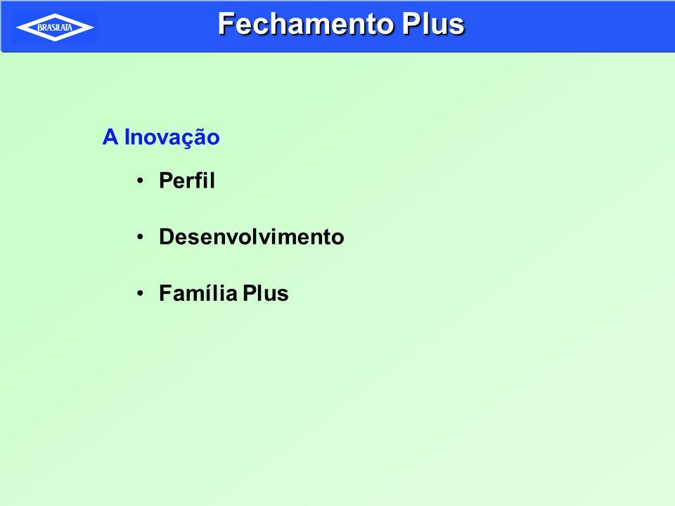 Fechamento Plus A Inovação Perfil Desenvolvimento Família Plus