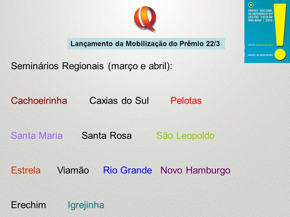 Seminários Regionais (março e abril):