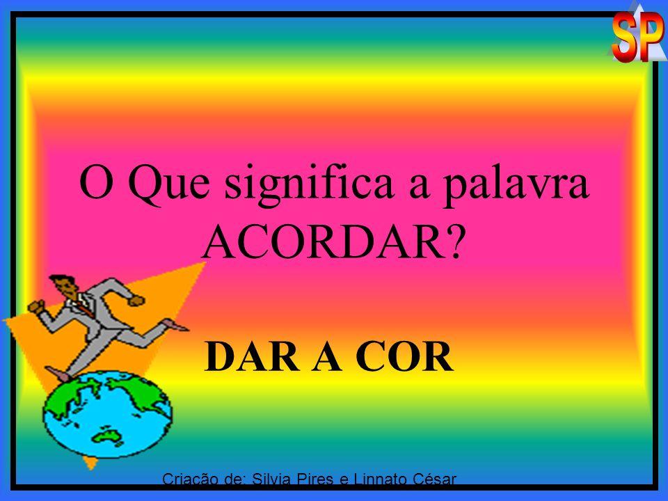 O Que significa a palavra ACORDAR