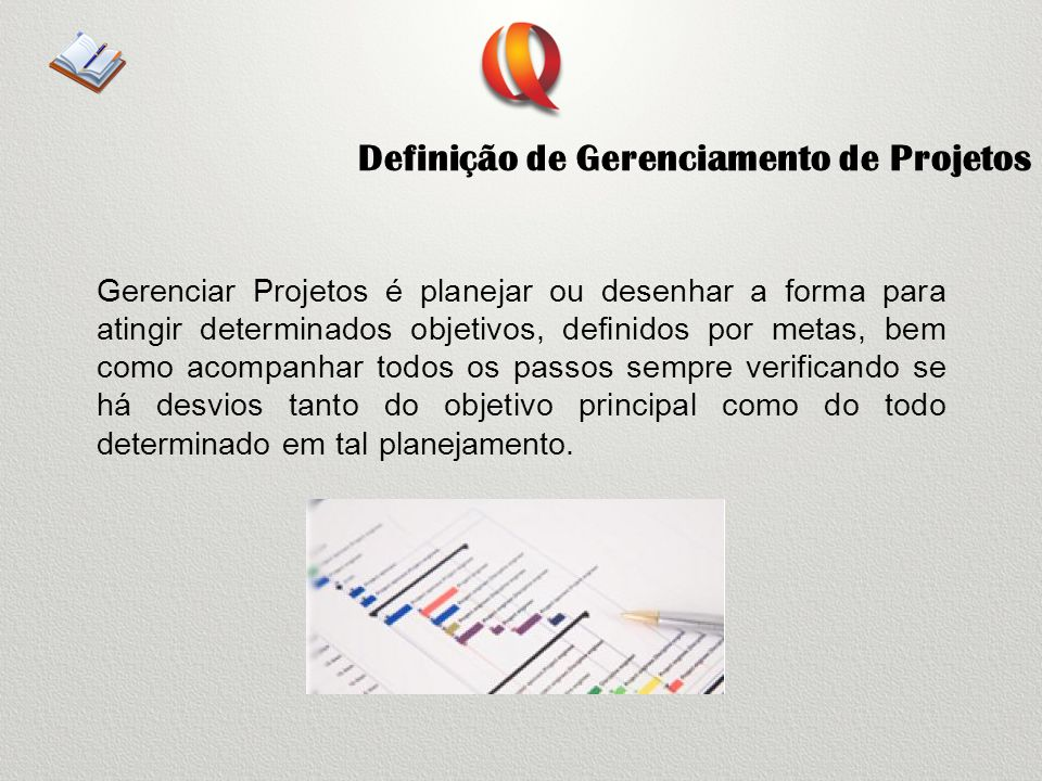 Definição de Gerenciamento de Projetos