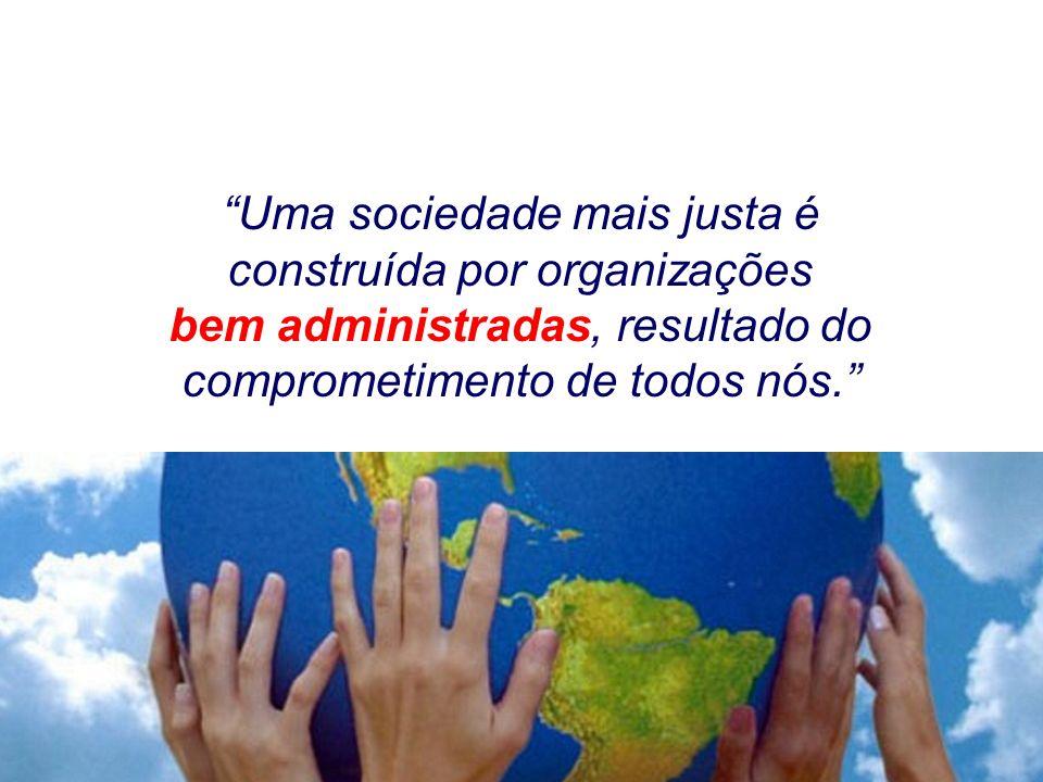 Uma sociedade mais justa é construída por organizações