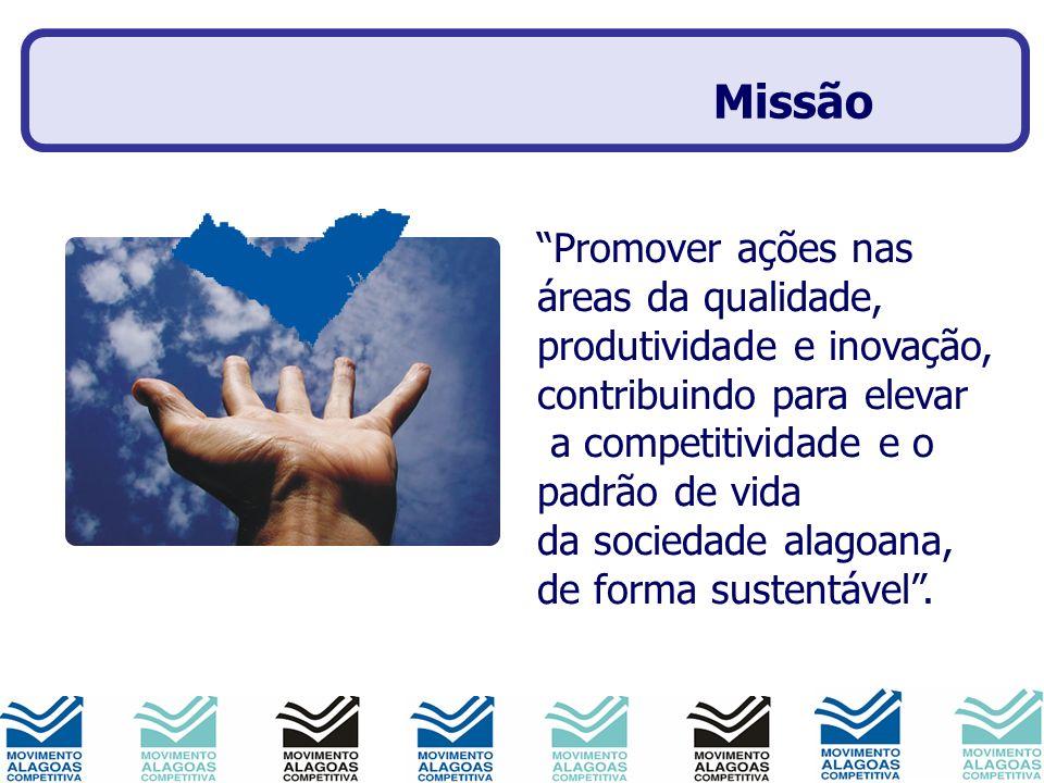 Missão Promover ações nas áreas da qualidade,