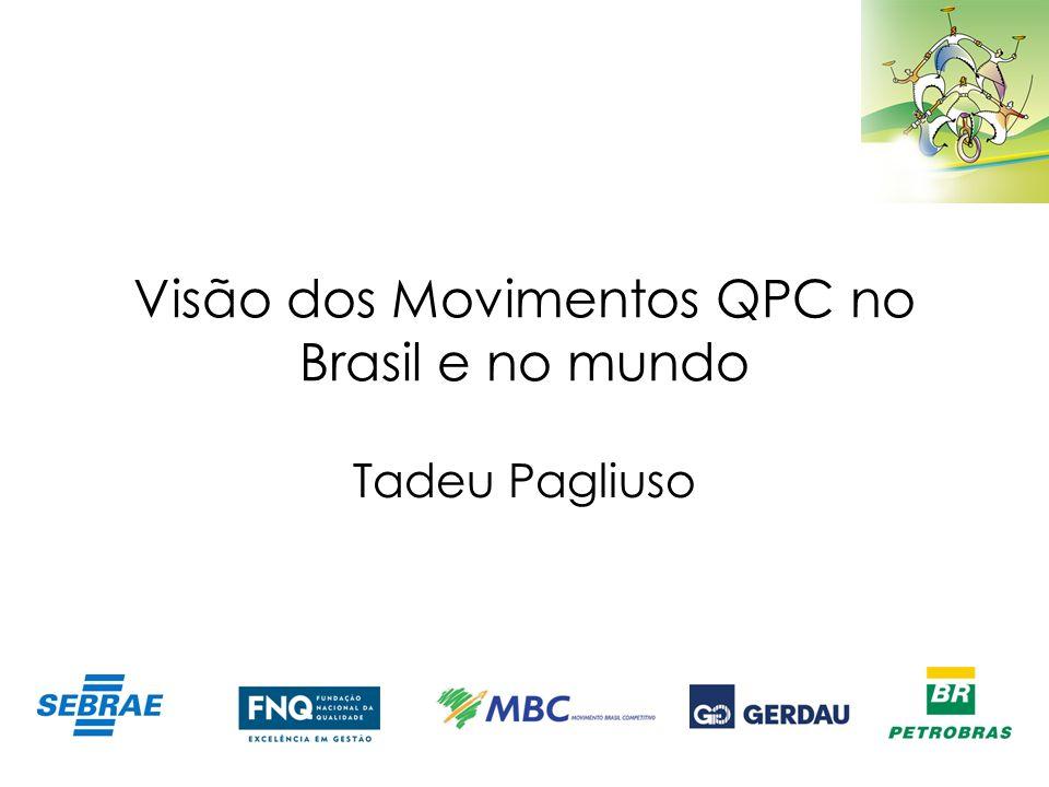 Visão dos Movimentos QPC no Brasil e no mundo