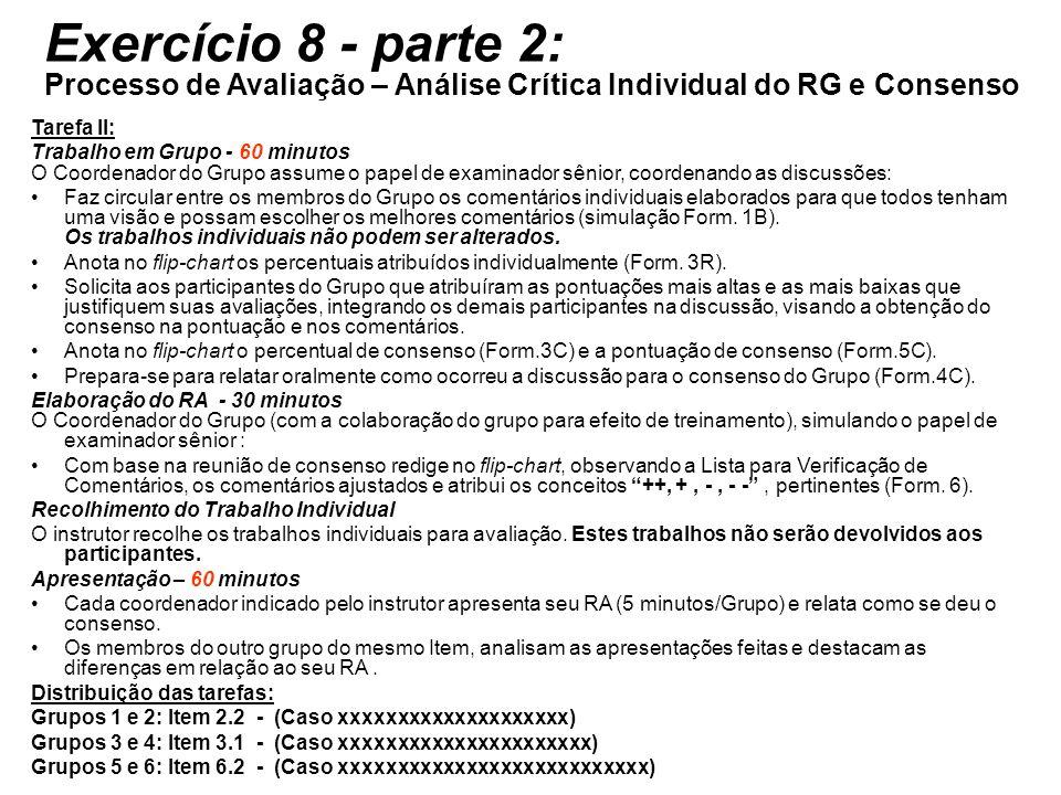 Exercício 8 - parte 2: Processo de Avaliação – Análise Crítica Individual do RG e Consenso