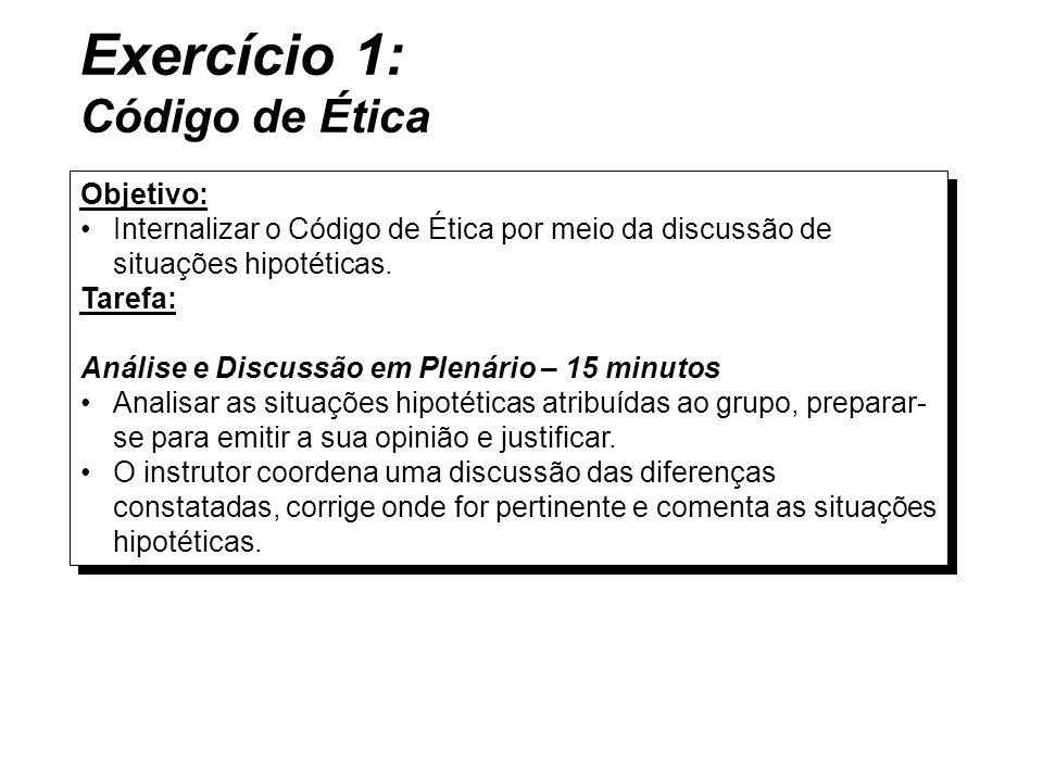 Exercício 1: Código de Ética Objetivo: