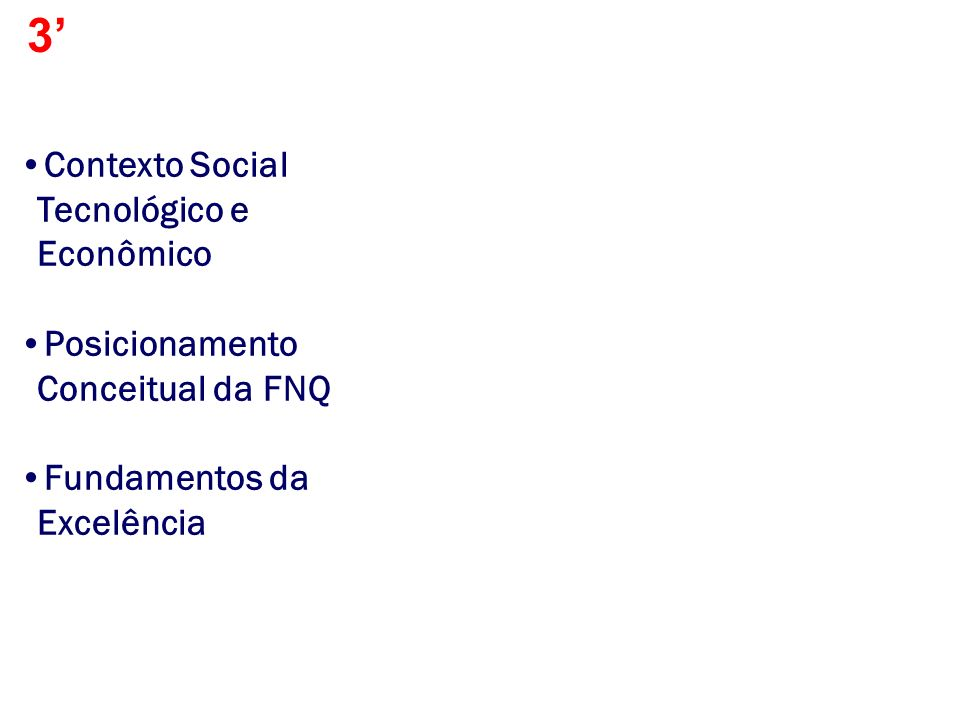 3' Contexto Social Tecnológico e Econômico
