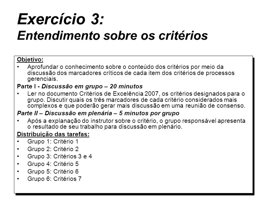 Exercício 3: Entendimento sobre os critérios