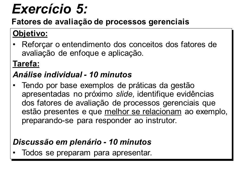Exercício 5: Fatores de avaliação de processos gerenciais
