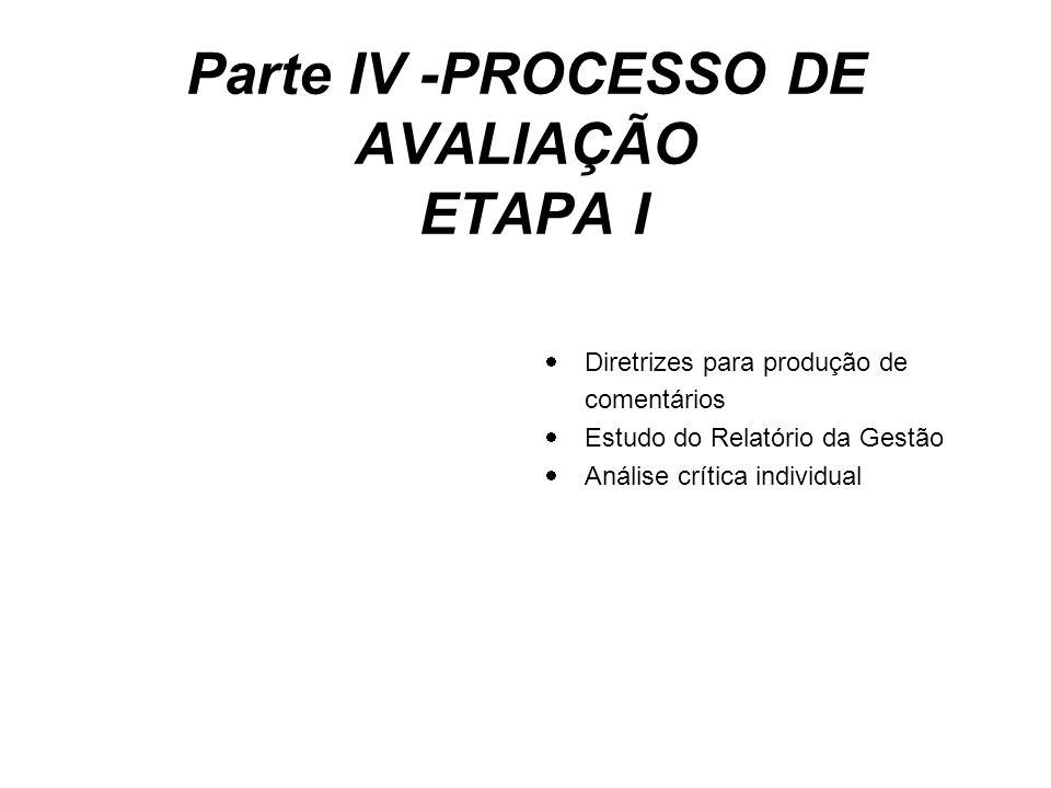 Parte IV -PROCESSO DE AVALIAÇÃO ETAPA I