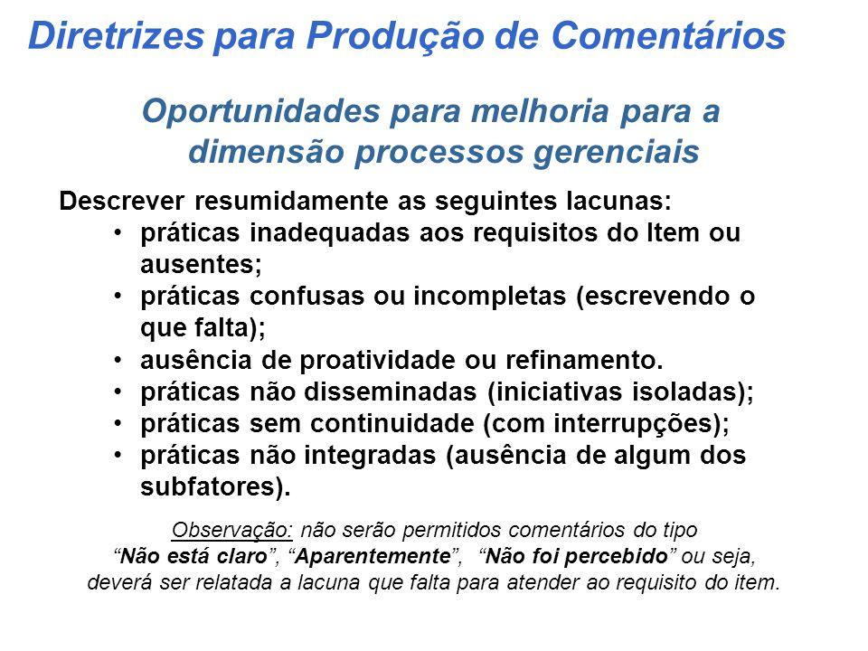 Oportunidades para melhoria para a dimensão processos gerenciais