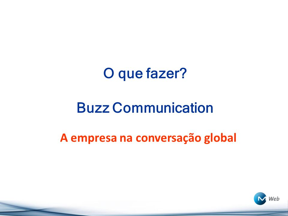 O que fazer Buzz Communication