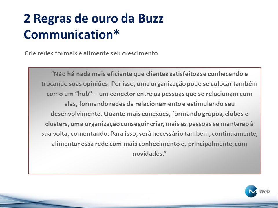 2 Regras de ouro da Buzz Communication*
