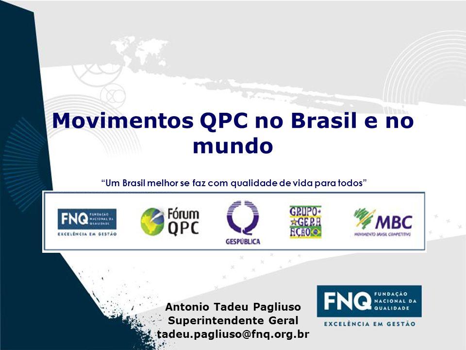 Movimentos QPC no Brasil e no mundo