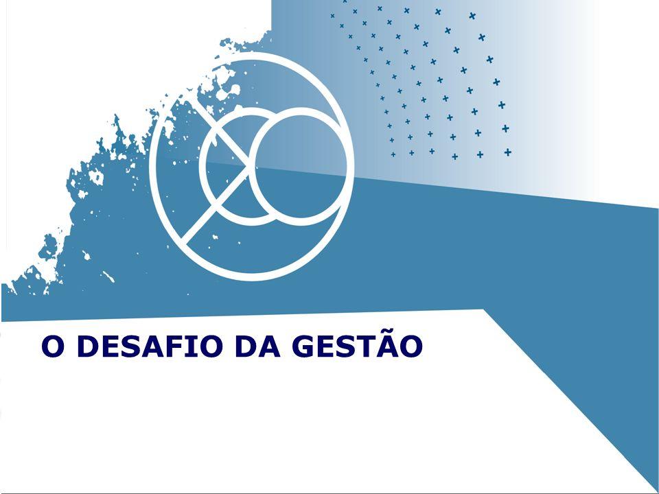 O DESAFIO DA GESTÃO