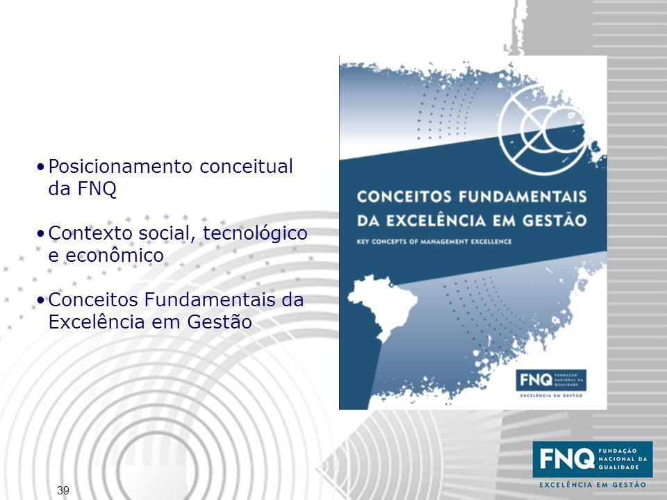 Posicionamento conceitual da FNQ